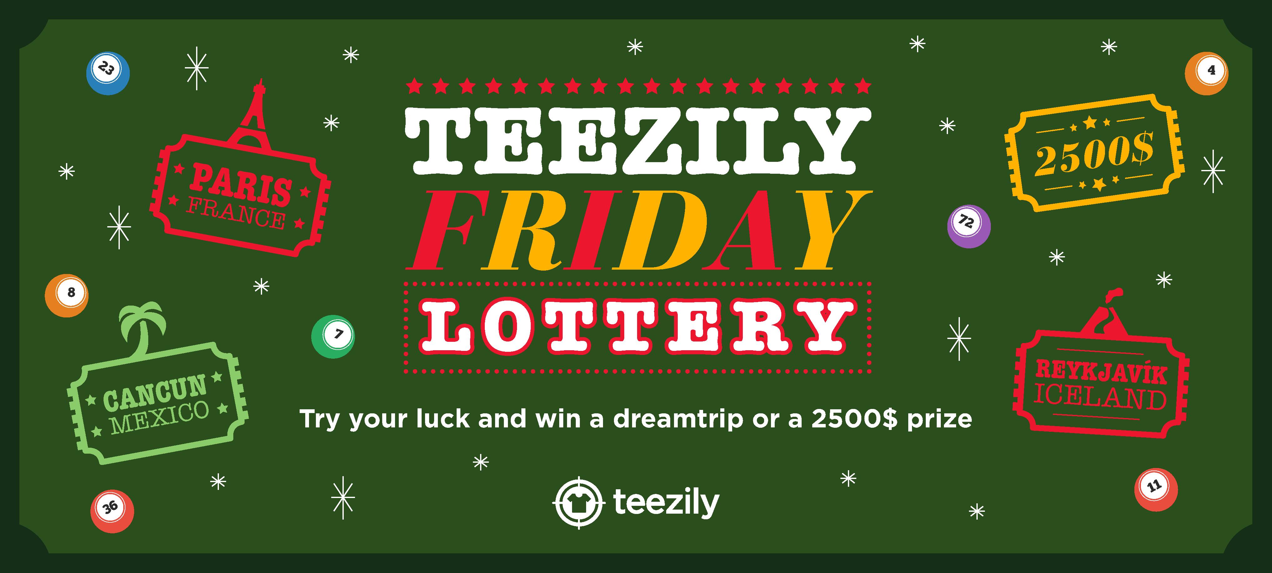 Teezily Friday Lottery