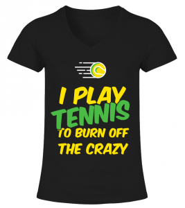 TSVN_I_play_tennis_to_burn_off_the_crazy