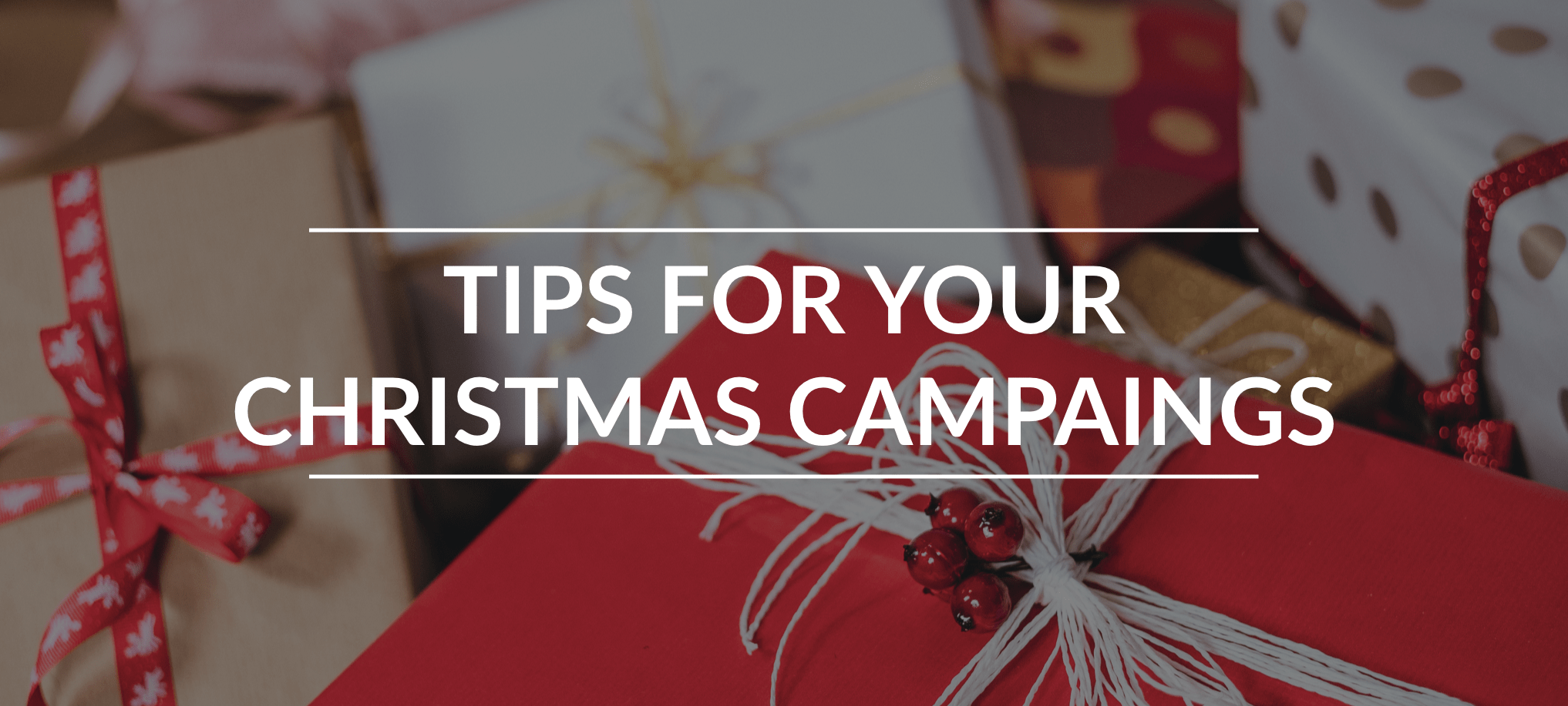 Bannière Tips for your Christmas campaings 01