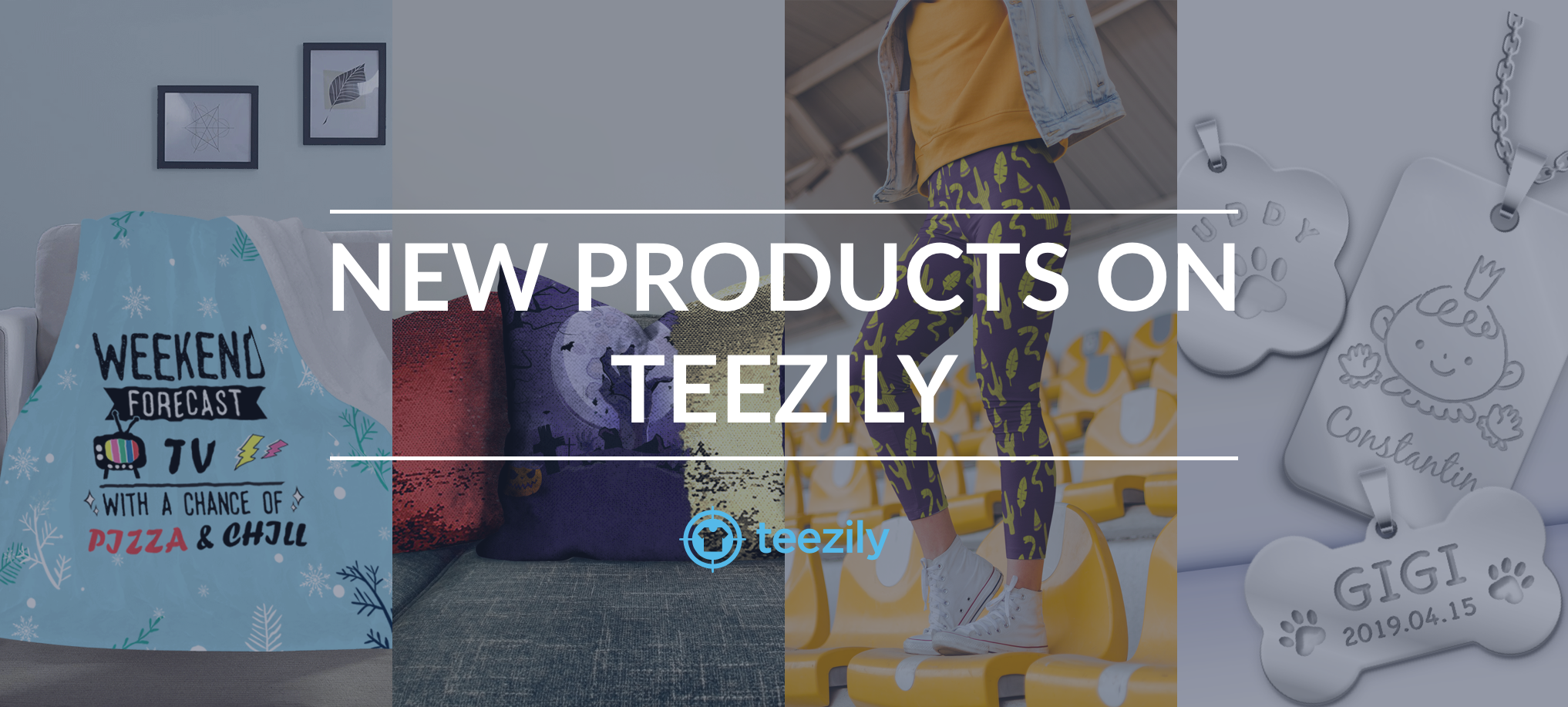 New Products Teezily